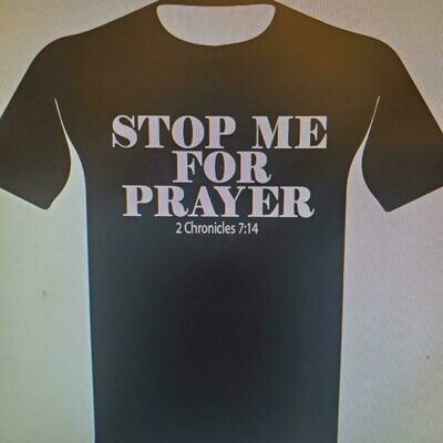 Stop Me For Prayer (Black) T-shirt