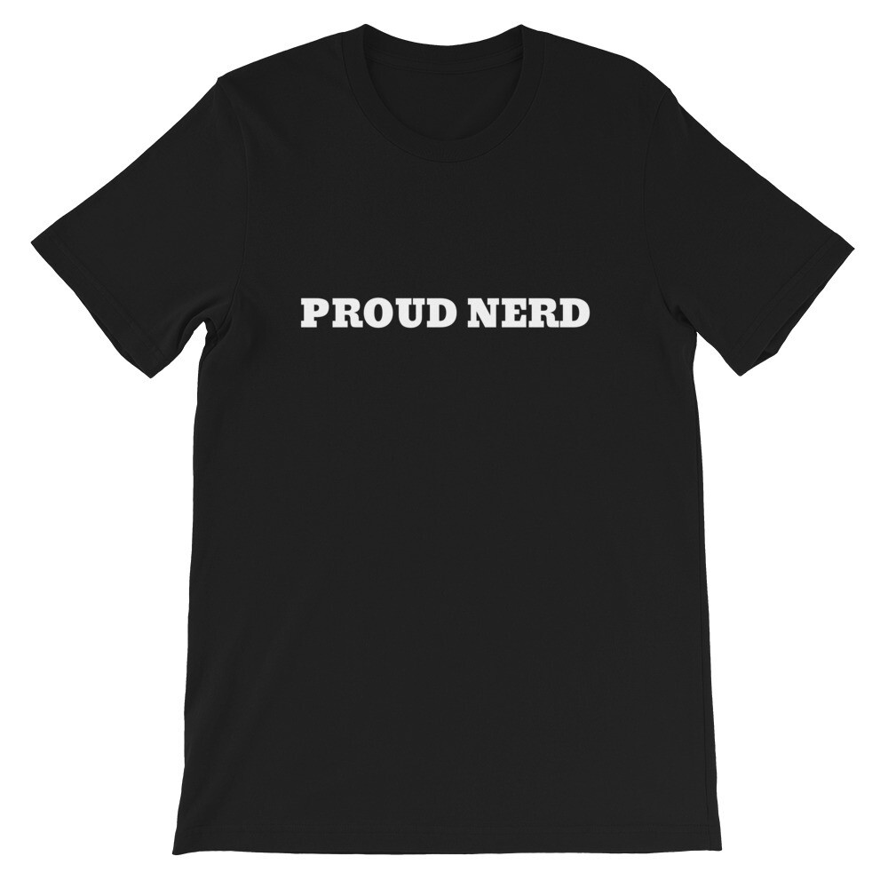 Proud Nerd Short-Sleeve Unisex T-Shirt