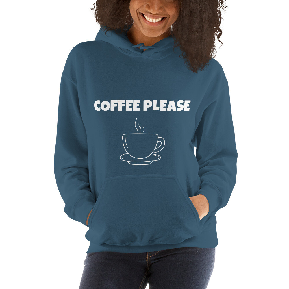 Coffee Please Hooded Sweatshirt