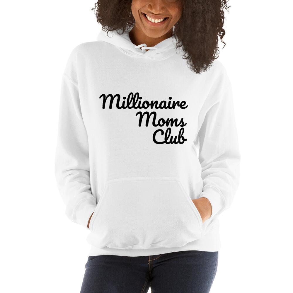 Millionaire Moms Club Hooded Sweatshirt