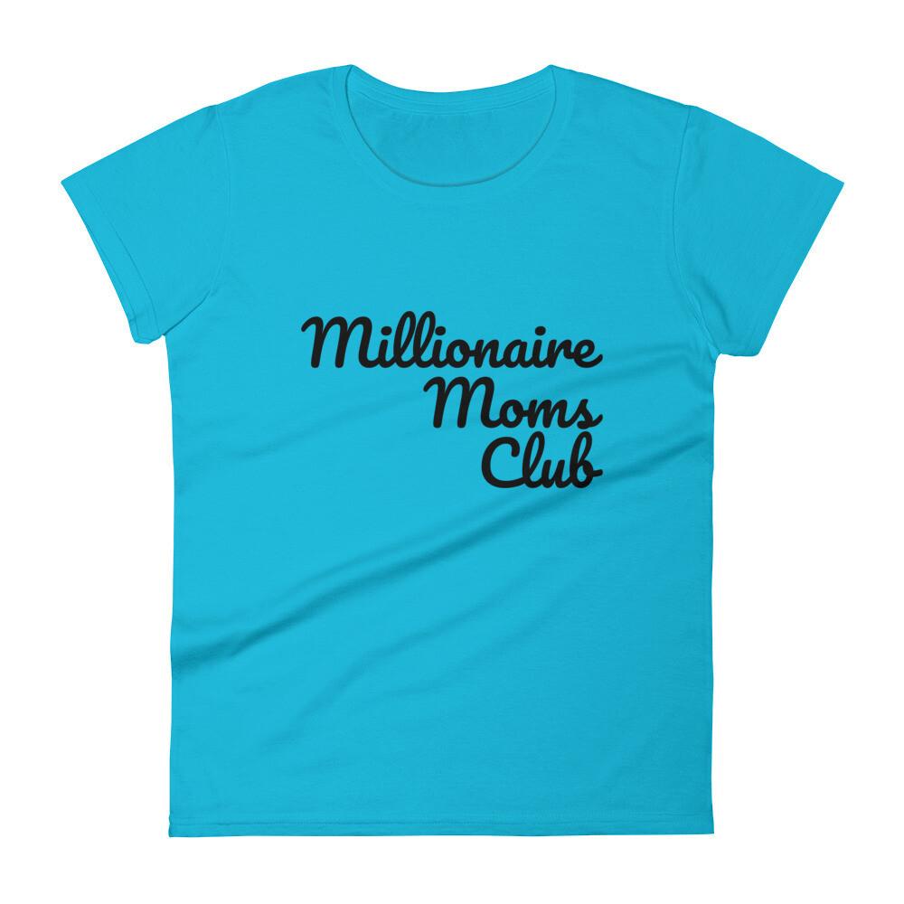 Millionaire Moms Club Women's short sleeve t-shirt