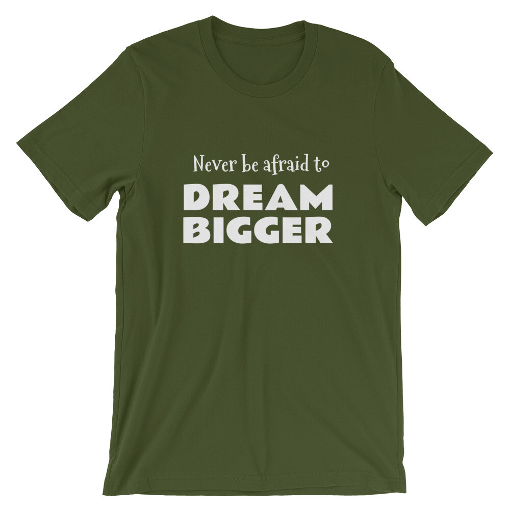 Dream Bigger Short-Sleeve Unisex T-Shirt