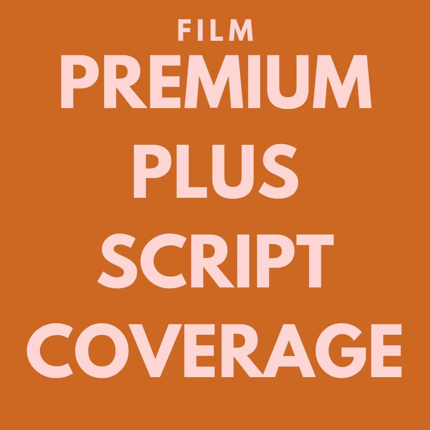 FILM - Premium Plus Script Coverage