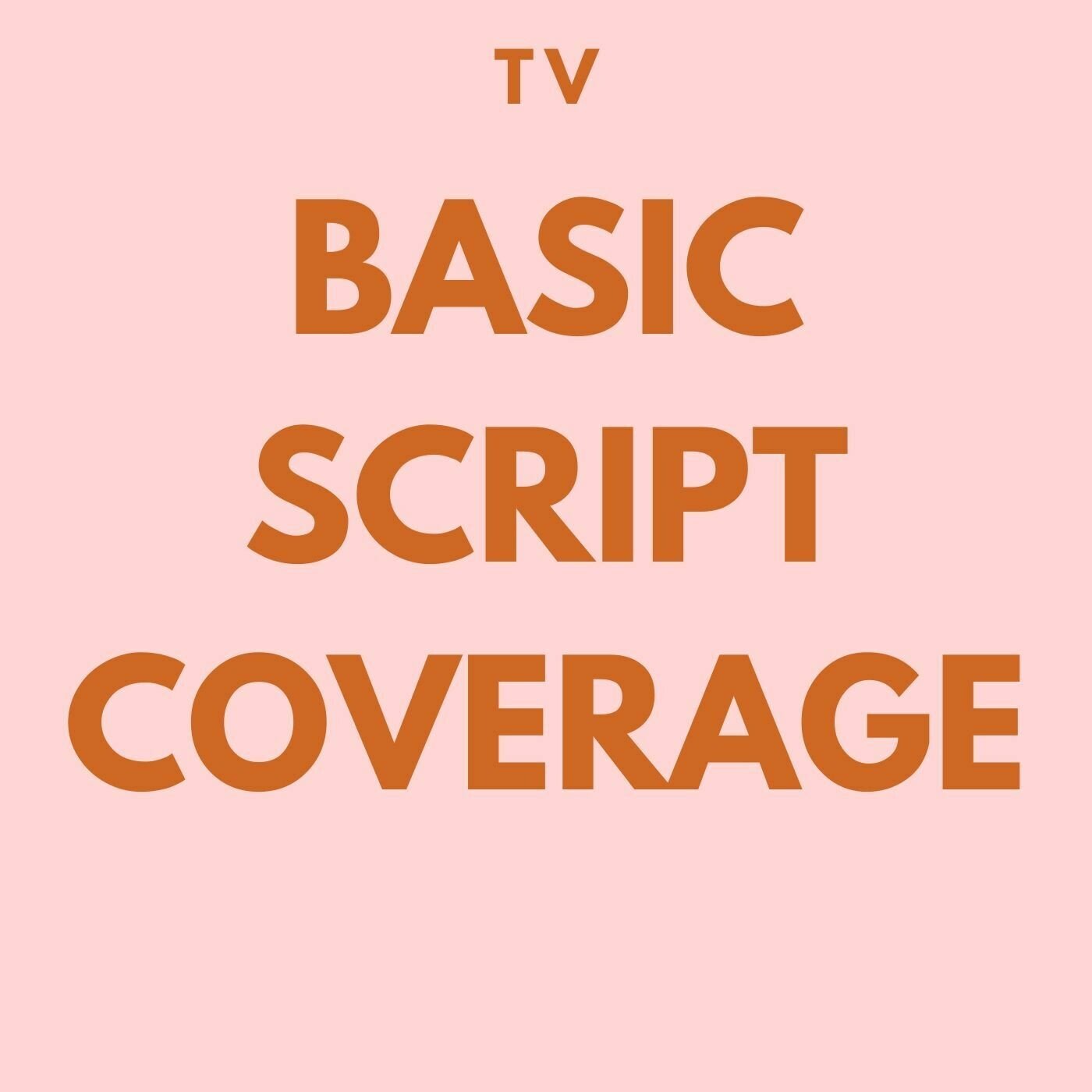 TV - Basic Script Coverage