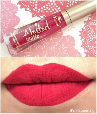 Melted Matte Lipstick It's Hapening! - TOO FACED