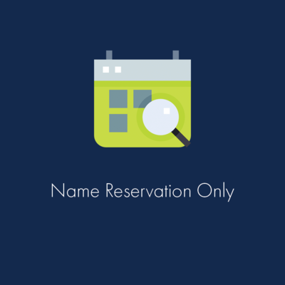 Name Reservation Only