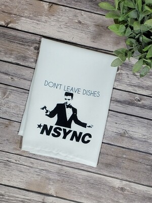 Don't Leave the Dishes NSYNC