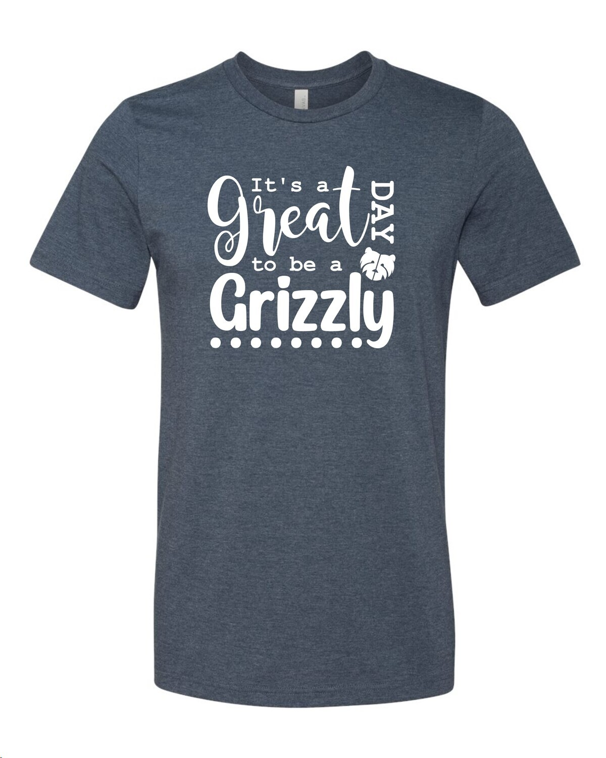 STAFF ONLY 21-22  It's a Great Day to Be a Grizzly