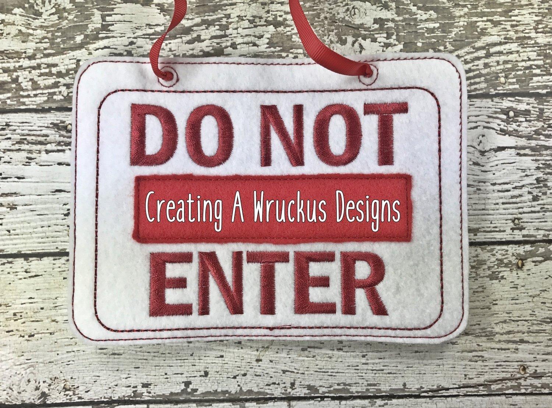 Do Not Enter Door Sign