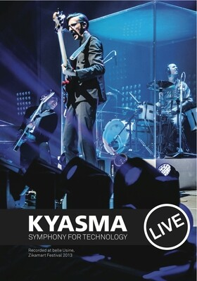 Symphony for Technology live @ Zikamart, belle Usine, DVD