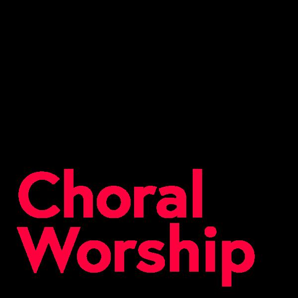 Choral Worship