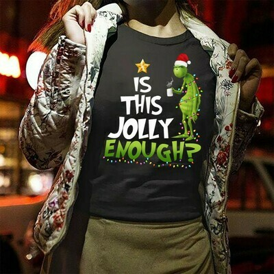 The Grinch Is This Jolly Enough Merry Christmas Gift For Lovers Merry Christmas Noel Family Vacation Friends Team Party T-Shirt Gift Long Sleeve Hoodie Sweatshirt