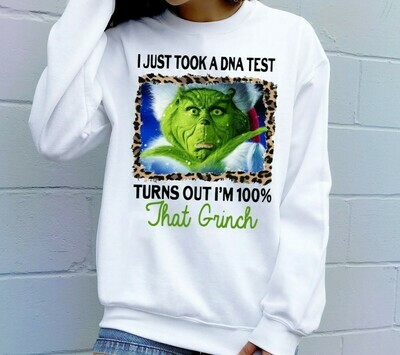 I Just Took A DNA Test Turns Out I'm 100 That Grinch Merry Christmas Xmas Gifts Noel Holly Jolly Holiday Family Friends Team Party T-Shirt Long Sleeve Hoodie Sweatshirt