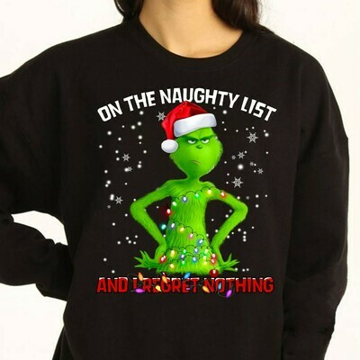 The Grinch Resting On The Naughty List I Regret Nothing Grinch Face Christmas Gifts Noel Holly Jolly Holiday Family Vacation Friends T-Shirt Jolly Family Gifts
