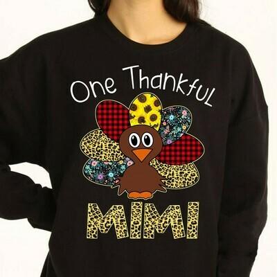 One thankful mimi Chicken Thanksgiving Turkey Family Party Mimilife Gift for Mama Mom Nana Nini Grandma Gifts T-Shirt Long Sleeve Sweatshirt Hoodie Jolly Family Gifts