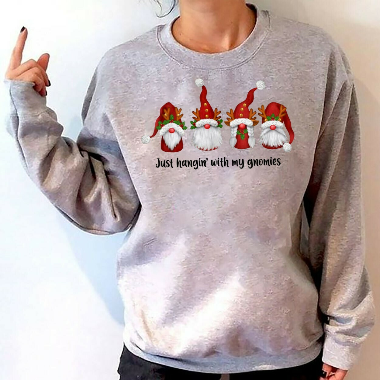 Just Hangin' With My Gnomies Funny Christmas Dwarf Gift T-Shirt,Gnomes Holiday Tee,Adult Christmas,Gnome Christmas tee,Gnome elf shirt Long Sleeve Sweatshirt Hoodie Jolly Family Gifts
