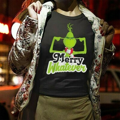 The Grinch Merry Whatever Resting Grinch Face Merry Christmas Xmas Gifts Noel Holly Jolly Holiday Family Vacation Friends Team Party T-Shirt Long Sleeve Sweatshirt Hoodie Jolly Family Gifts