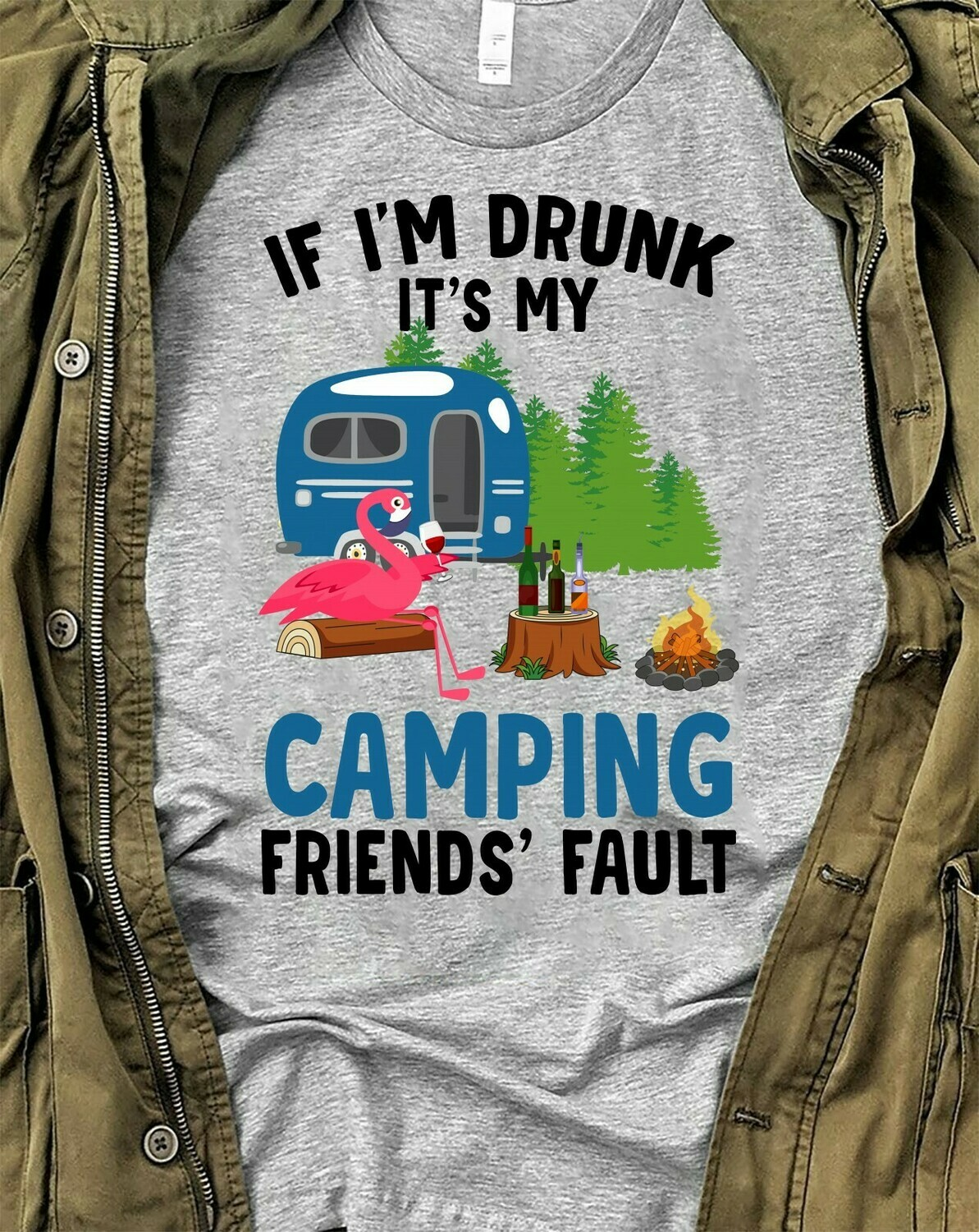 Flamingo Camping If I'm drunk It's my friend's fault Hiking Camper Gifts T-Shirt for women lady Camping Lovers Flamingo Drink Wine Glasses Long Sleeve Sweatshirt Hoodie Jolly Family Gifts