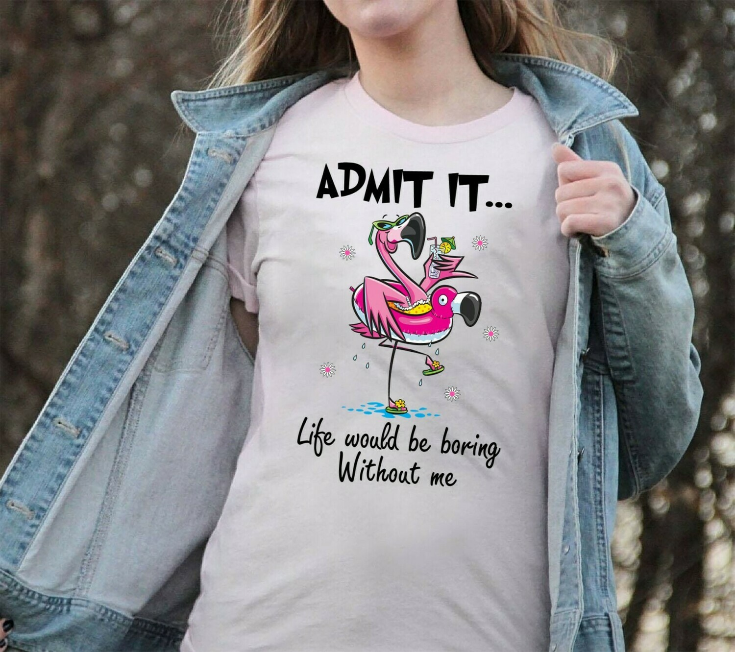 Admit It Life Would Be Boring Without Me - Cute Flamingo enthusiasts Gift Flamingo lovers, Funny Flamingo shirt for Best friends Team Group Long Sleeve Sweatshirt Hoodie Jolly Family Gifts