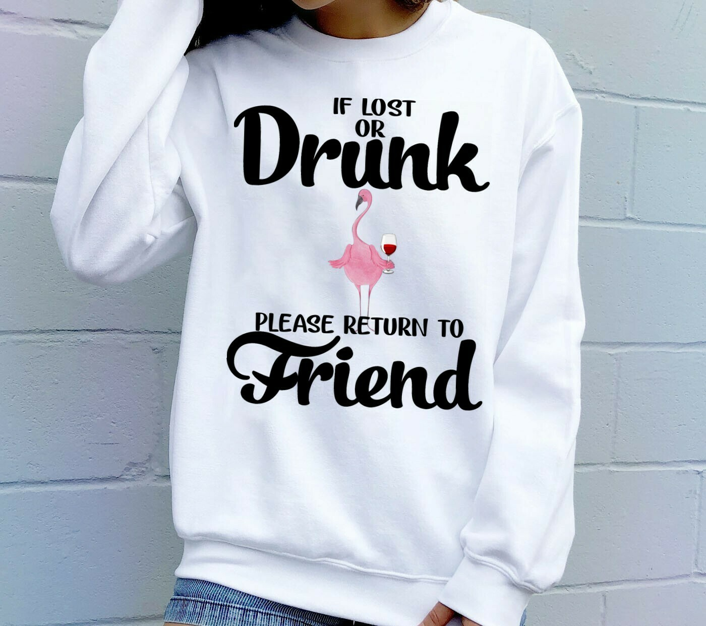 Flamingo Friends Wine Shirt If Lost Or Drunk Return To Friend, I'm The Friend The Help Best Friends Drinking Couple Matching Gifts T-shirt Long Sleeve Sweatshirt Hoodie Jolly Family Gifts