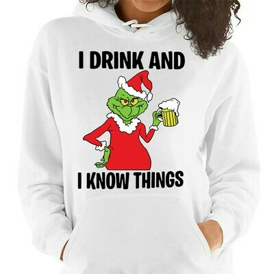 I Drink And I Know things The Grinch Merry Christmas Xmas Gifts Noel Holly Jolly Holiday Family Vacation Friends Team Party T-Shirt Long Sleeve Sweatshirt Hoodie Jolly Family Gifts