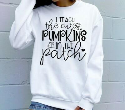 I Teach the Cutest Pumpkins in the Patch,Teacher Fall Shirt,Teacher Halloween Shirt,Teacher Pumpkin Shirt,Fall Teacher Shirt Long Sleeve Sweatshirt Hoodie Jolly Family Gifts