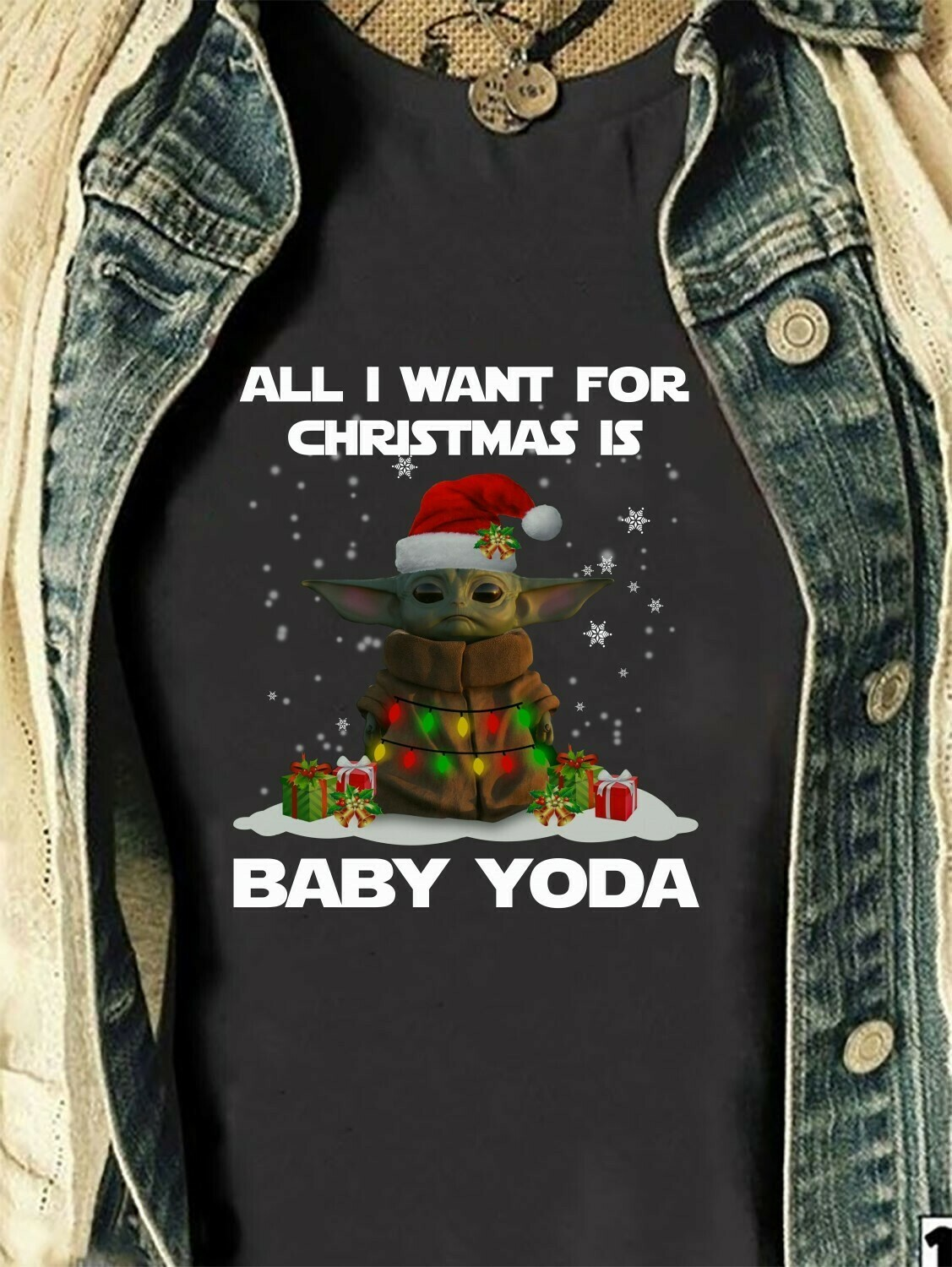 All I Want For Christmas Is A Baby Yoda,Star Wars The Mandalorian The Child When Your Song Comes On,Baby Humanoid Tee T- Shirt Long Sleeve Sweatshirt Hoodie Jolly Family Gifts