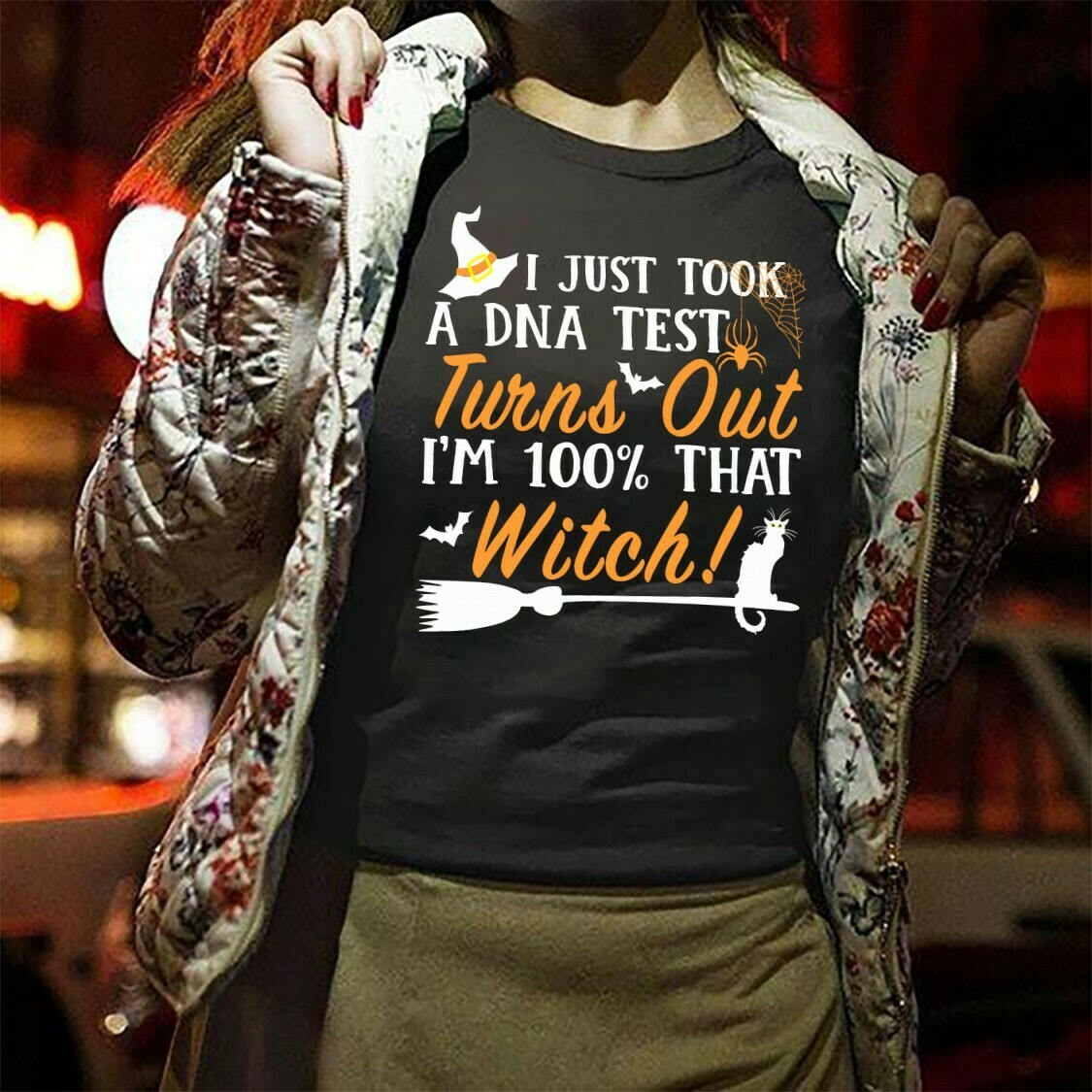 I Just Took A DNA Test Turns Out I'm 100% That Witch Funny Hocus Pocus Bad Girls On Halloween day Family Vacation Party T shirt Long Sleeve Sweatshirt Hoodie Jolly Family Gifts