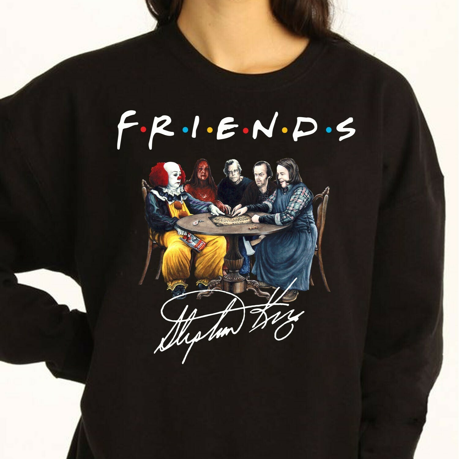 Friends IT Pennywise Version Signature We All Float Down Here Squad Villains Halloween Horror Character Movie Mashup Halloween Squad T-Shirt Long Sleeve Sweatshirt Hoodie Jolly Family Gifts