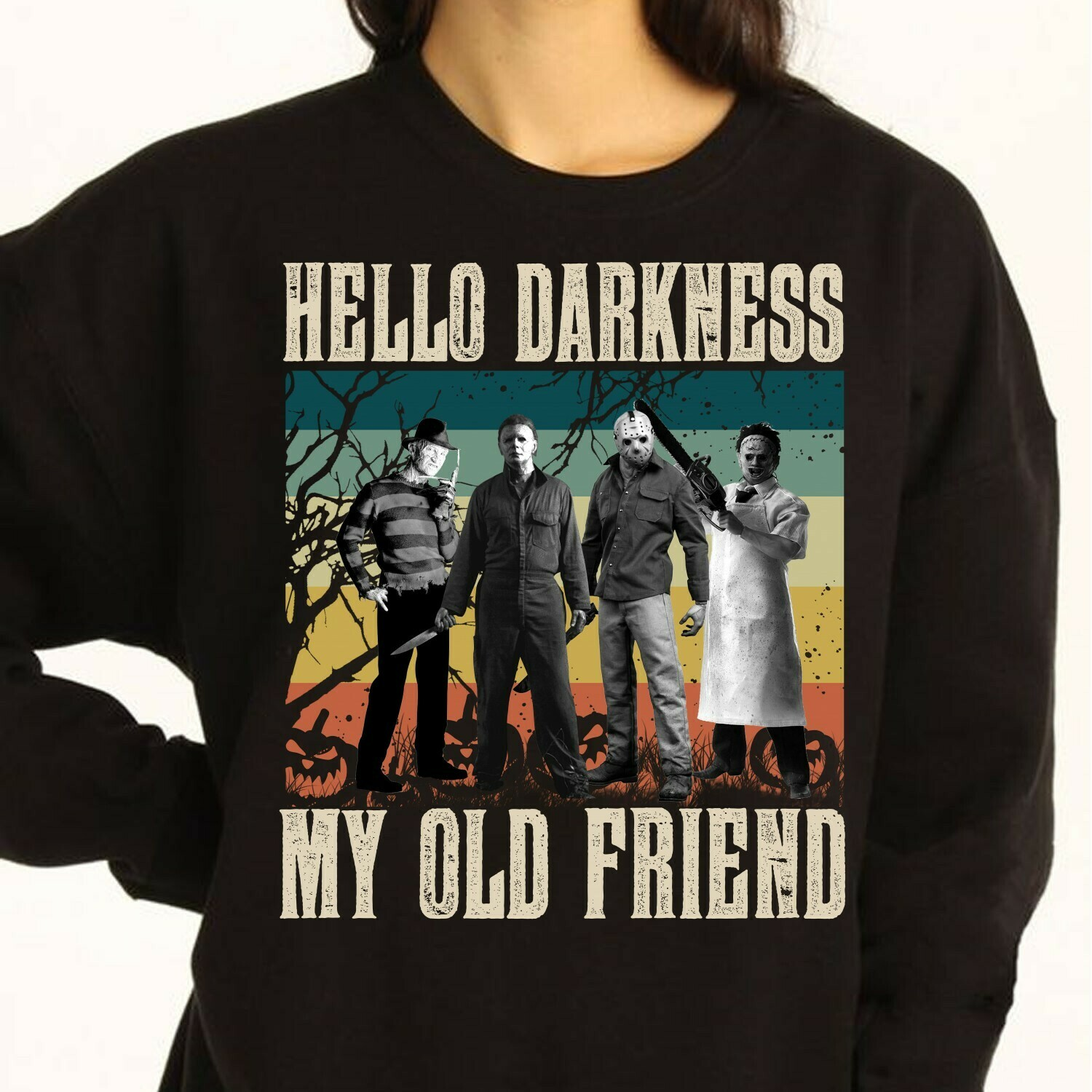 Horror Character Squad Hello Darkness My Old Friend Friday The 13th Movie Villains Halloween Horror Movie Mashup Squad Not So Scary T-shirt Long Sleeve Sweatshirt Hoodie Jolly Family Gifts