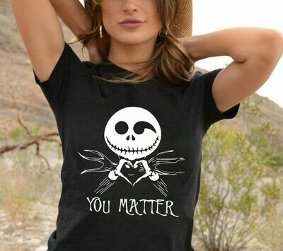 Jack Skellington You Matter The Nightmare Before Christmas Halloween Disney Villains Halloween Mickey Not So Scary T-Shirt Long Sleeve Sweatshirt Hoodie Jolly Family Gifts