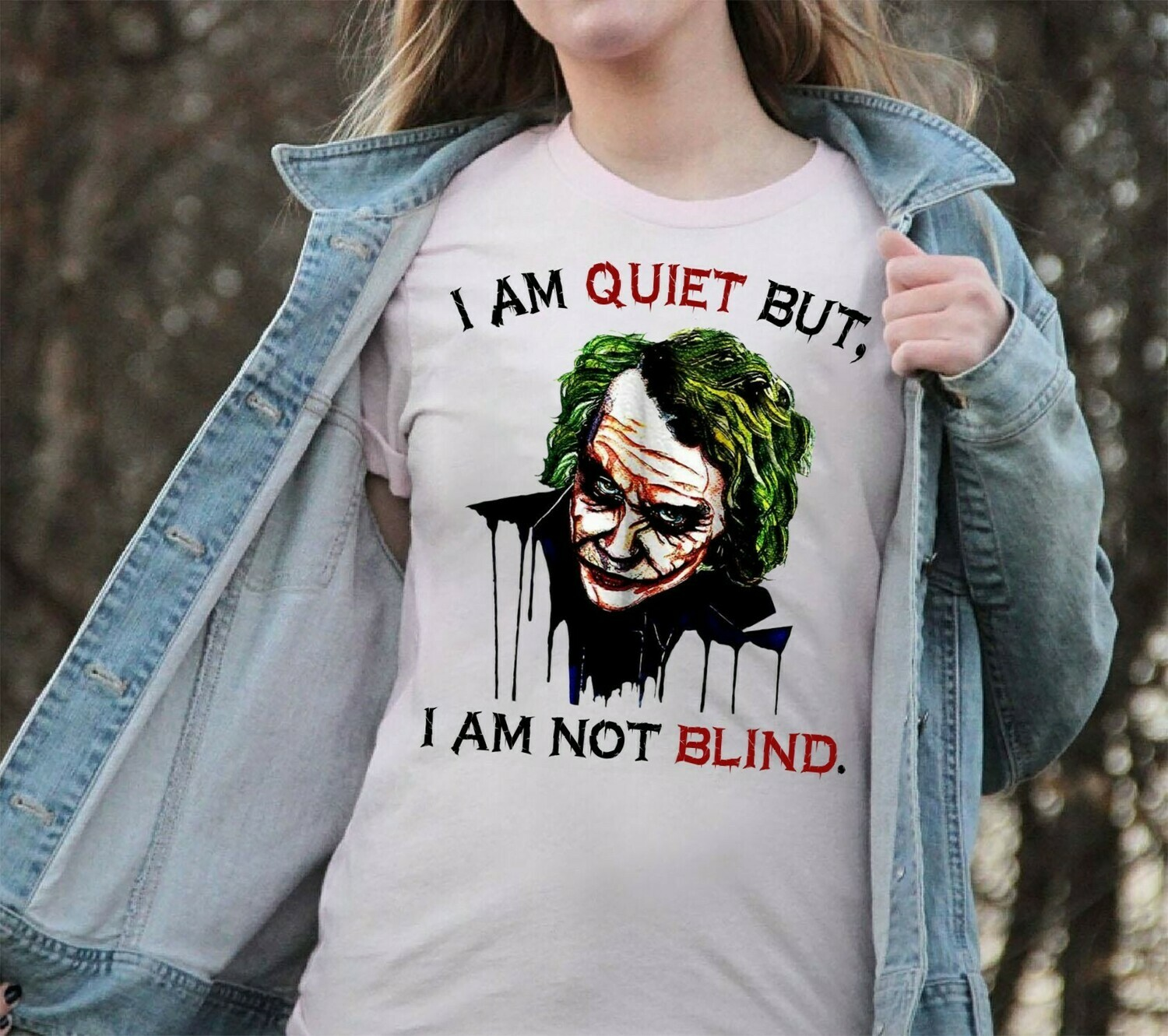 Heath Ledger Joker I Am Quiet But, I Am Not Blind Gifts For Fans Here Comes Your Favorite Villain Halloween Horror Movie Unisex T-Shirt Long Sleeve Sweatshirt Hoodie Jolly Family Gifts