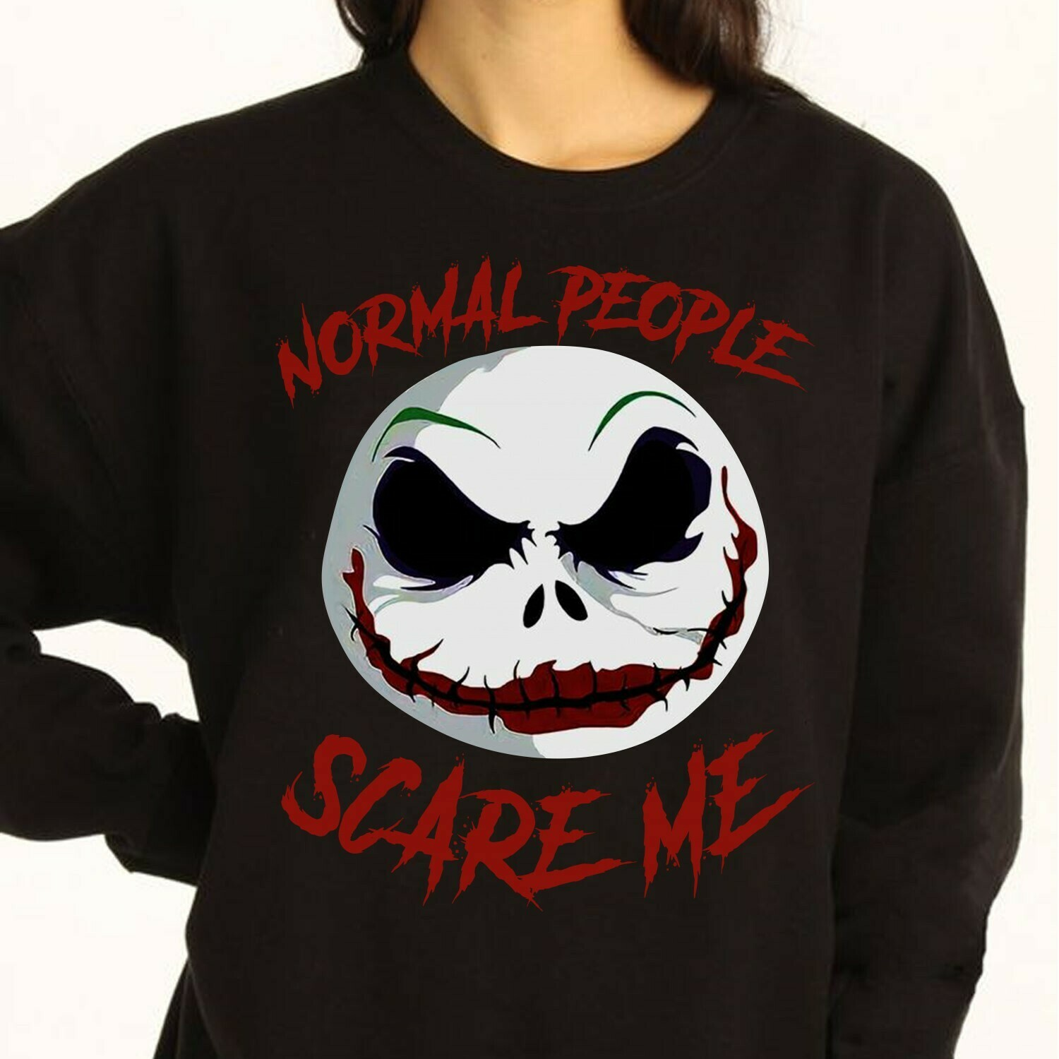Jack Skellington Normal People Scare Me Inspired Joker Gifts For Fans Your Favorite Super Villain Halloween Horror Movie Mashup T-Shirt Long Sleeve Sweatshirt Hoodie Jolly Family Gifts