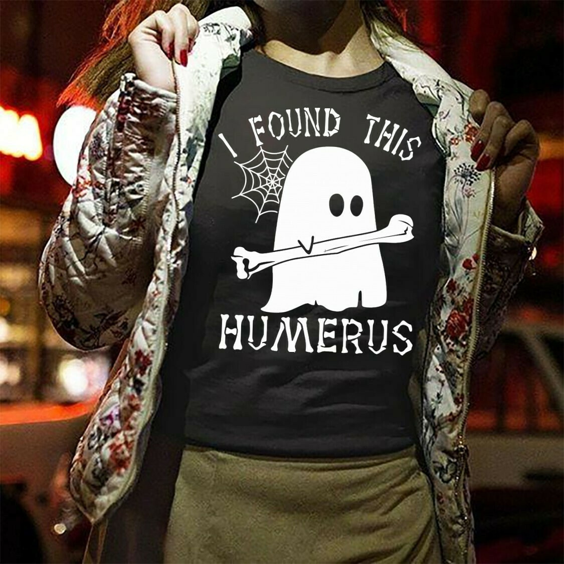 I Found This Humerus Horror Halloween Gifts Idea For Yourself And Friends Boo Horror On Halloween Day Unisex T-Shirt Long Sleeve Sweatshirt Hoodie Jolly Family Gifts