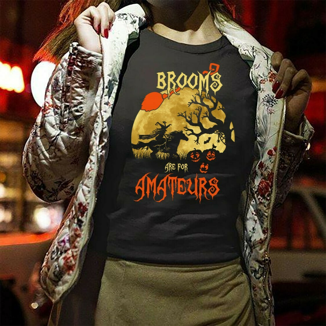 Brooms Are For Amteurs Funny Halloween Witch Gift Shirt For Women Long Sleeve Sweatshirt Hoodie Jolly Family Gifts