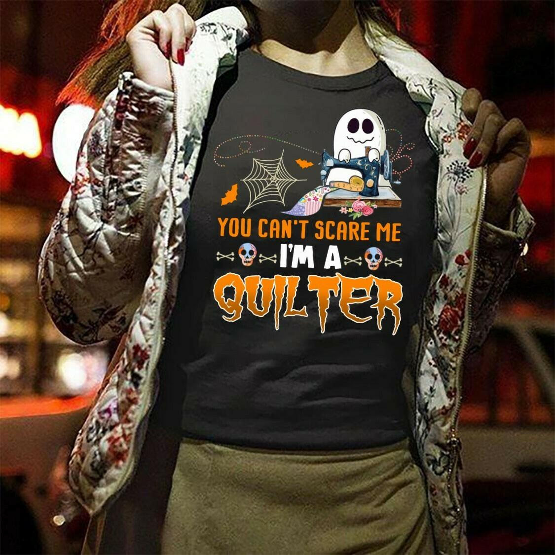 You Can't Scare Me I'm A Quilter - Funny Halloween Little Boo Quilting, Gifts Lovers Quilter Haloween, Quilting T Shirts for Women Long Sleeve Sweatshirt Hoodie Jolly Family Gifts