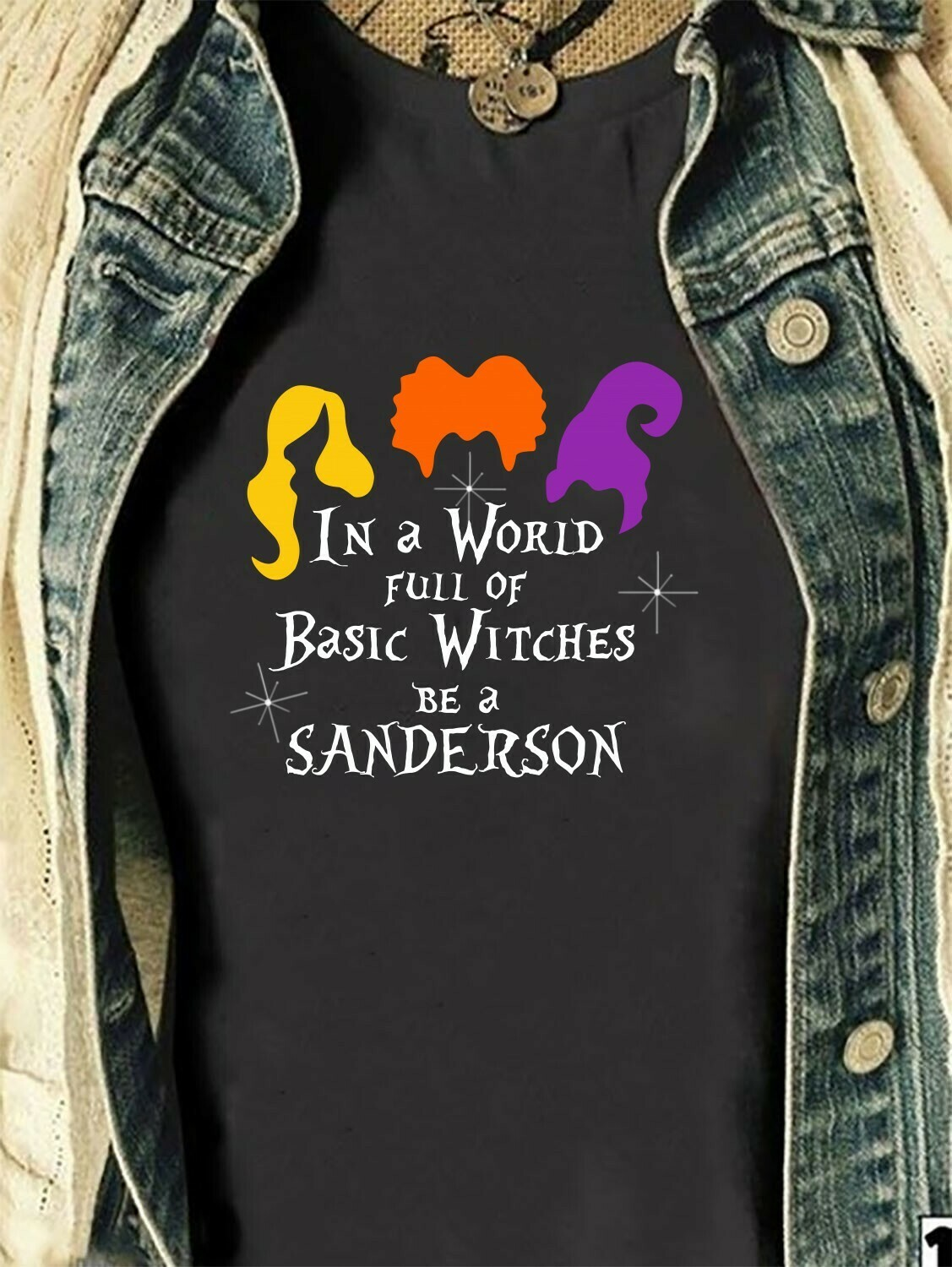 In A World Full Of Basic Withches Be A Sanderson Sisters Funny Hocus Pocus Mandala Disney Villains Halloween Mickey Not So Scary T Shirt Long Sleeve Sweatshirt Hoodie Jolly Family Gifts