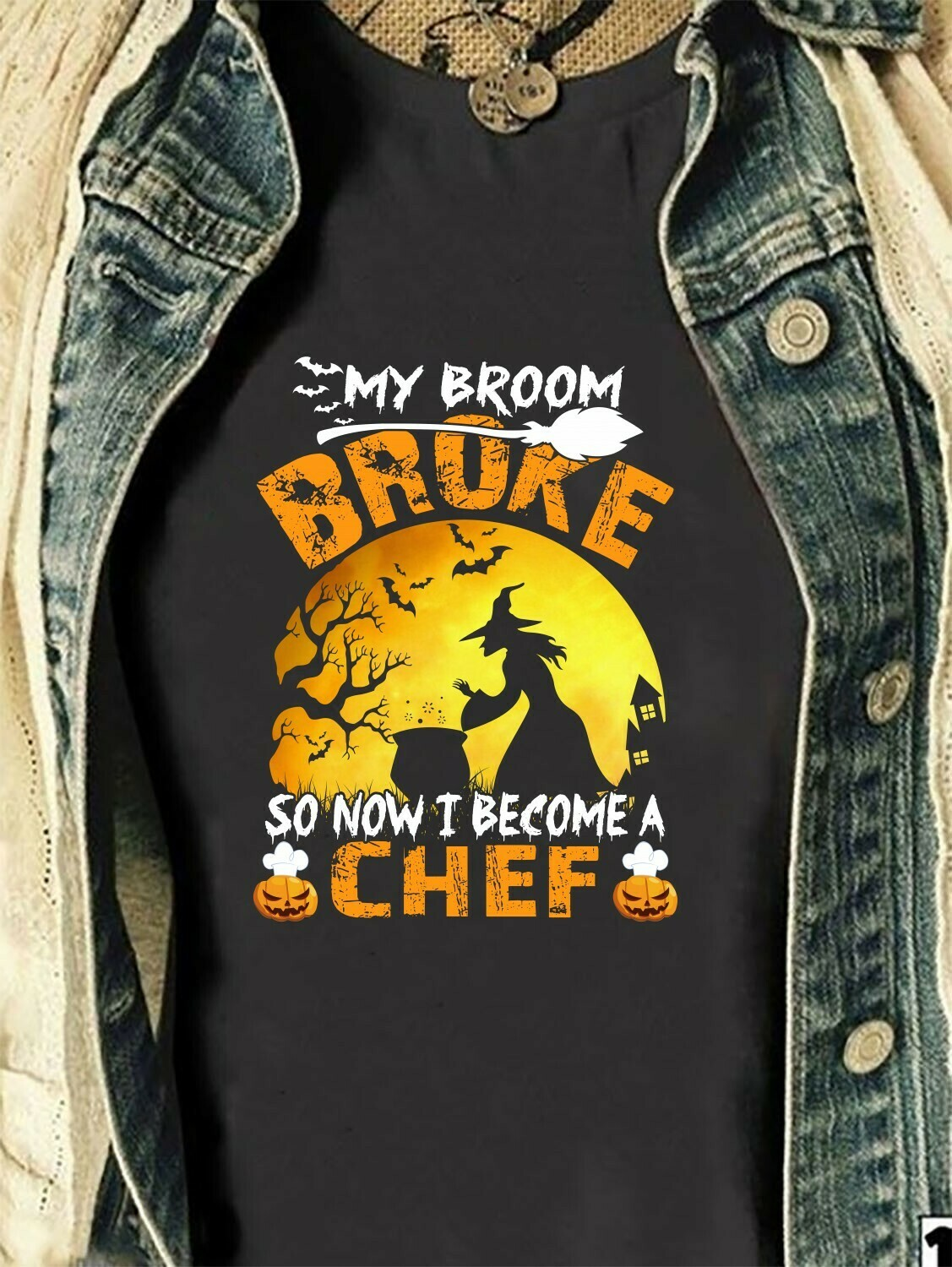 My Broom Broke So Now I Become A Chef - Witch Chef Not So Scary gift shirt for Halloween day Long Sleeve Sweatshirt Hoodie Jolly Family Gifts