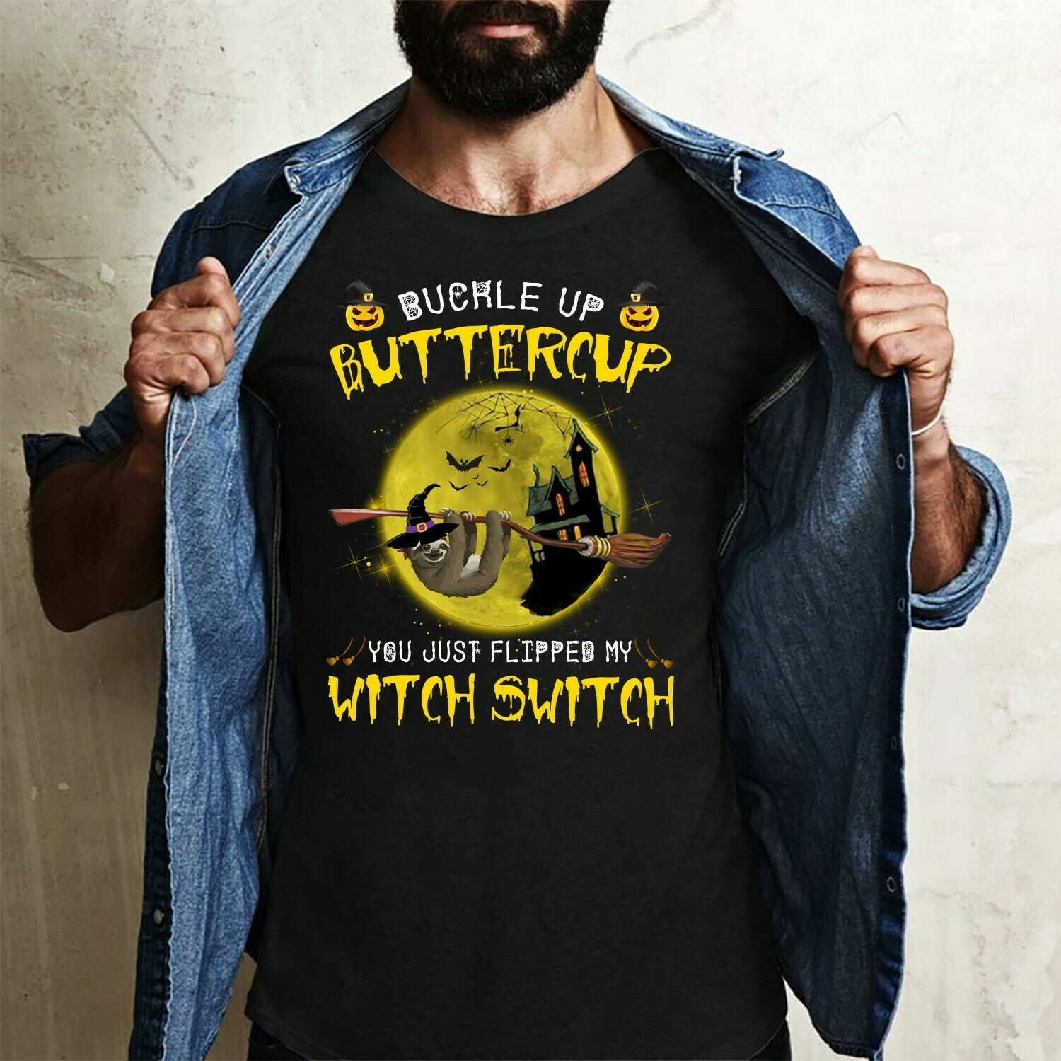 Sloth Buckle Up Buttercup You Just Flipped My Witch Switch gift Lovers Halloween Day Family Vacation Team Party Gifts T-Shirt Long Sleeve Sweatshirt Hoodie Jolly Family Gifts