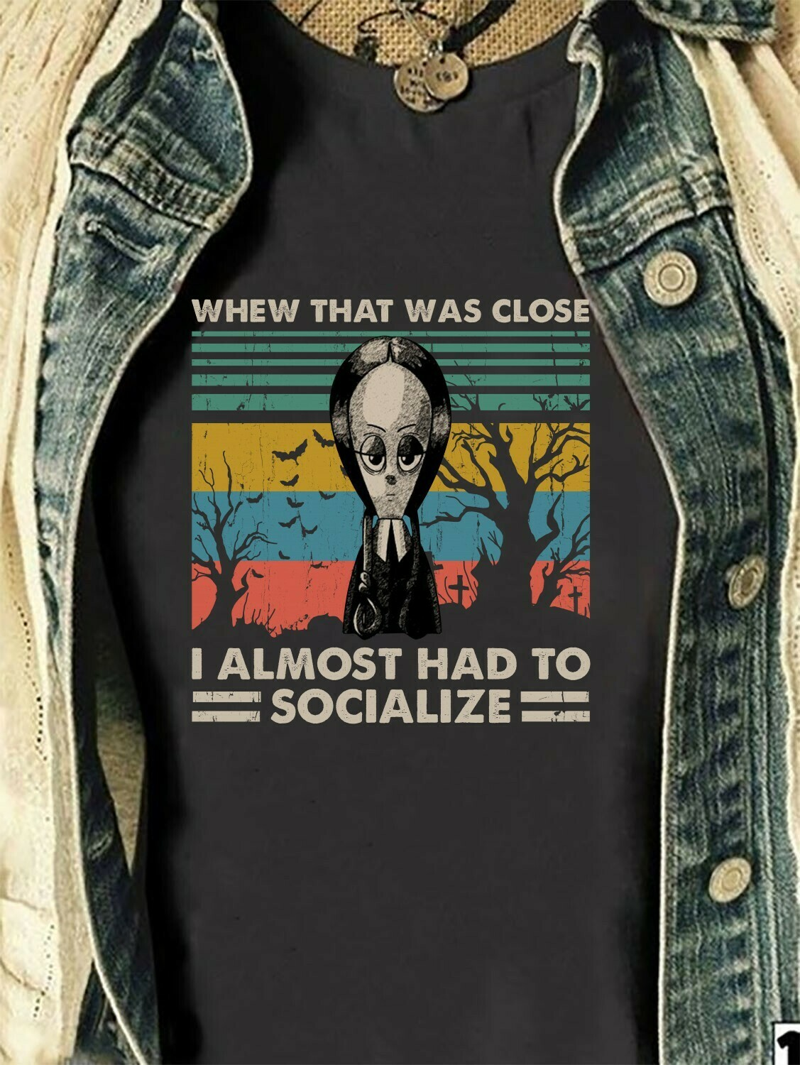 Wednesday Addams Whew That Was Close I Almost Had To Socialize Gift for Girls Women Mom Introvert Social Unisex Trending T Shirt Long Sleeve Sweatshirt Hoodie Jolly Family Gifts