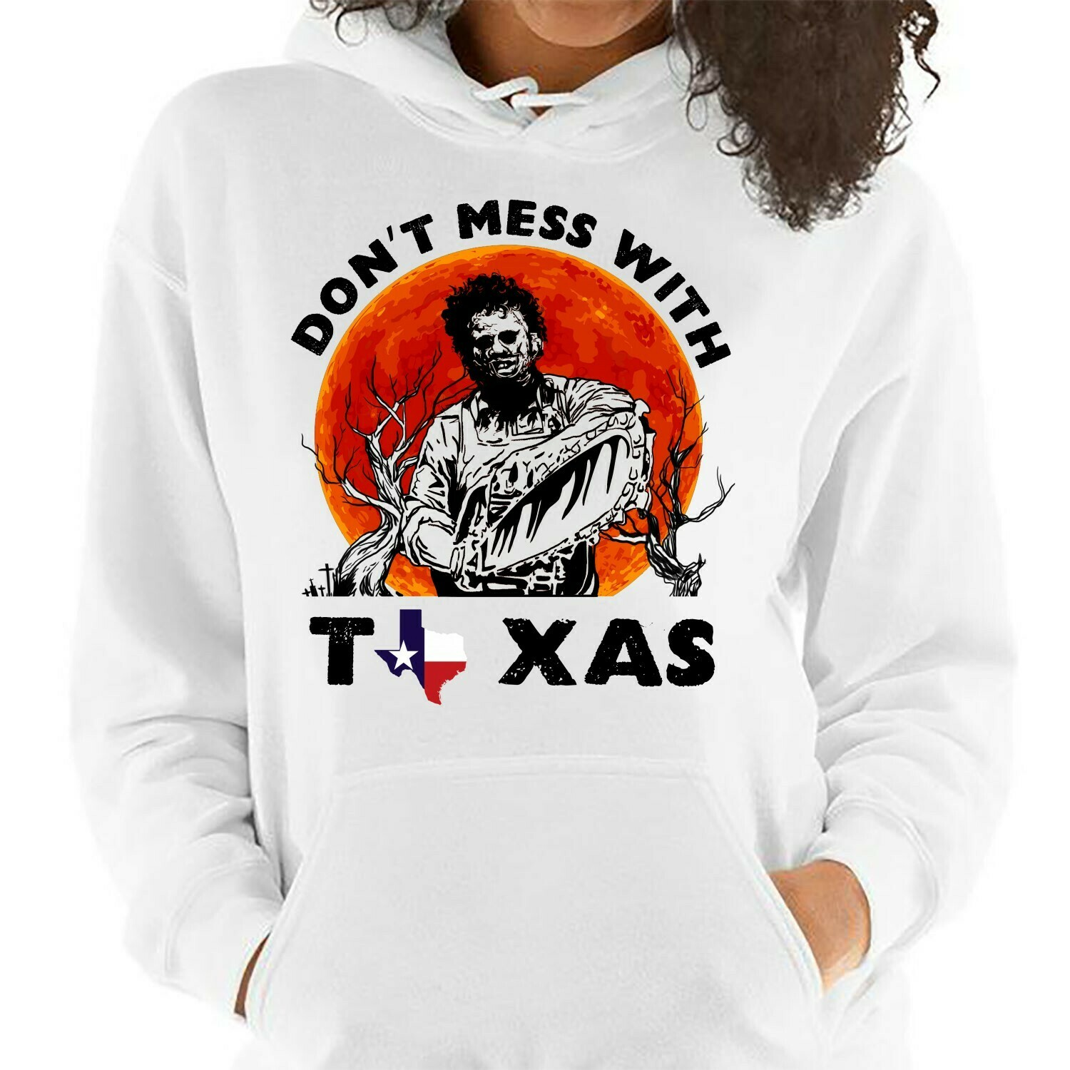 Texas Chainsaw Massacre Don't Mess With Texas,Devil Leatherface Friday The 13th Villains Halloween 80's Horror movie mashup T Shirt Long Sleeve Sweatshirt Hoodie Jolly Family Gifts