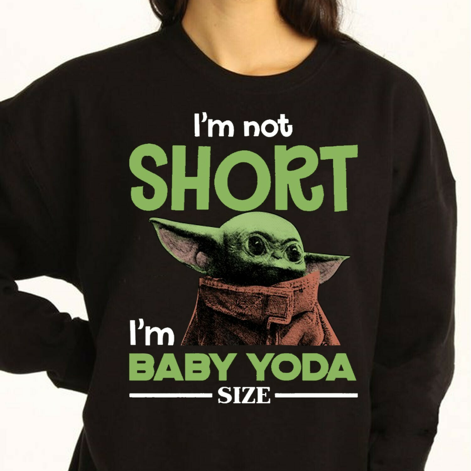 I'm not short I'm baby Yoda Christmas Emily Apparel Star Wars Tee Mandalorian limmited Gift,Funny Kids Xmas Outfit Noel Family Party TShirt Long Sleeve Sweatshirt Hoodie Jolly Family Gifts