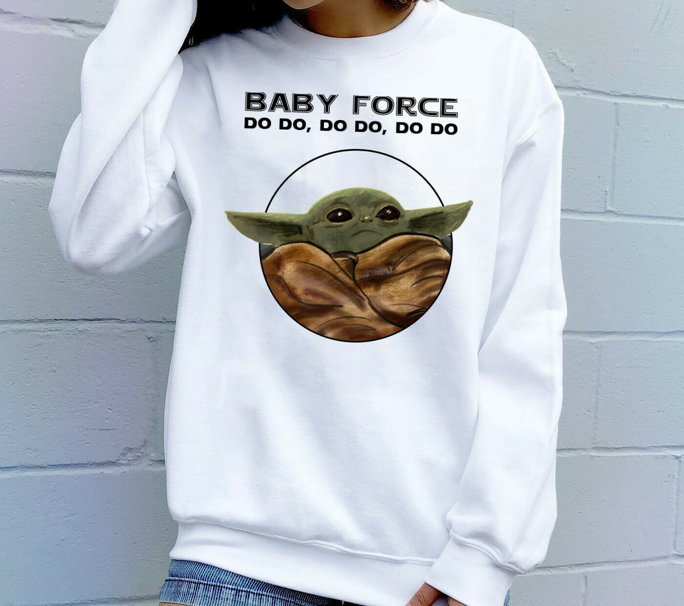 Baby Force Do Do Do Do Baby Yoda Mandalorian Star Wars Kawaii King Boba Fett Lion King Pride Rock Mandalorian Funy Gifts Noel Party T-Shirt Long Sleeve Sweatshirt Hoodie Jolly Family Gifts
