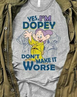 Disney Dopey Dwarf I'm Dopey Don't Make It Worse,Snow White and the Seven Dwarfs,Walt Disney World,Disney Grumpy Old Man,Seven Dwarfs TShirt Long Sleeve Sweatshirt Hoodie Jolly Family Gifts