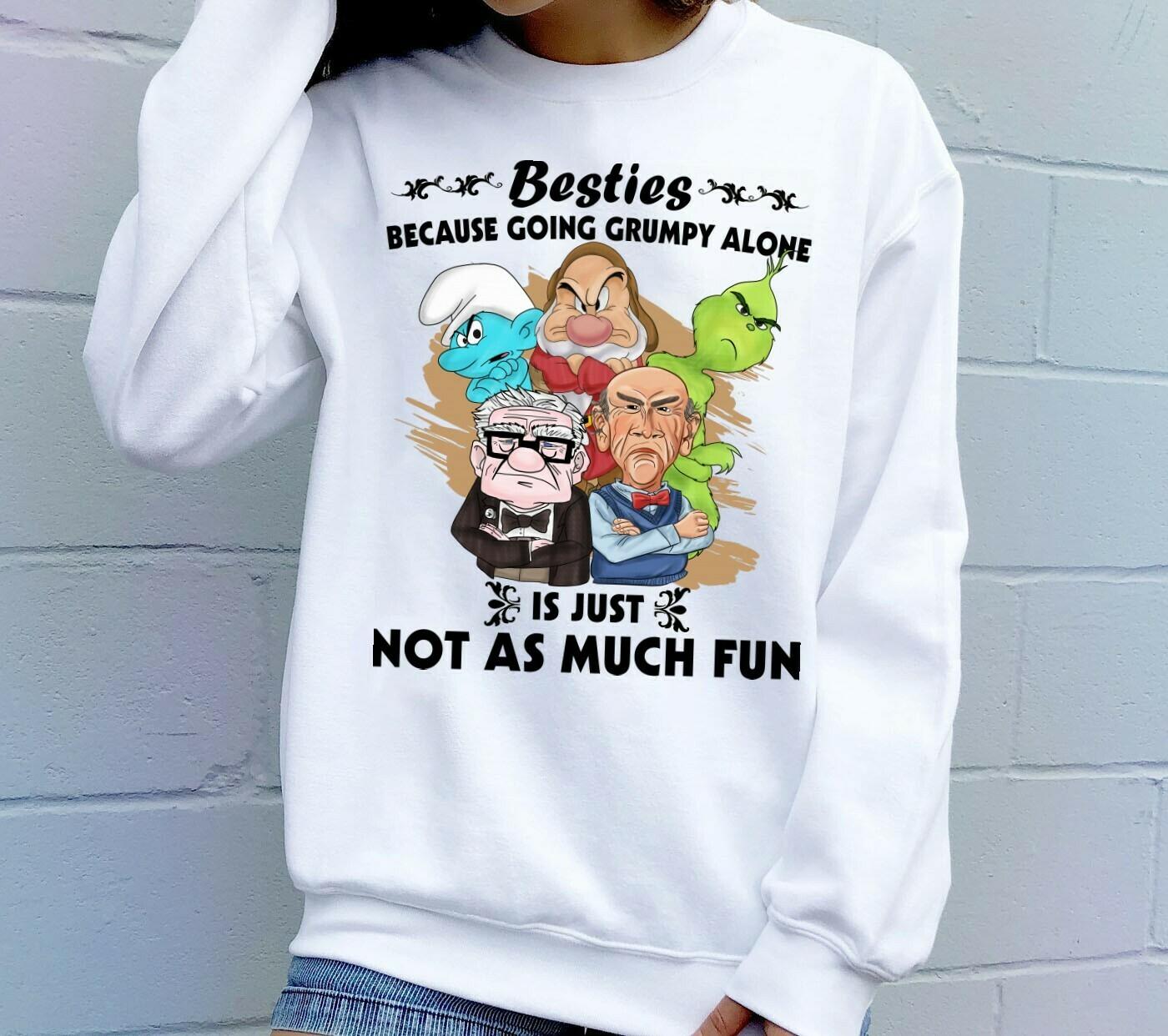 Grumpy Friends Besties Because Going Grumpy Alone T-shirt,Walt Disney World,Grumpy Seven Dwarfs Shirt,Grumpy Friends TShirt,Grumpy Old Man Long Sleeve Sweatshirt Hoodie Jolly Family Gifts