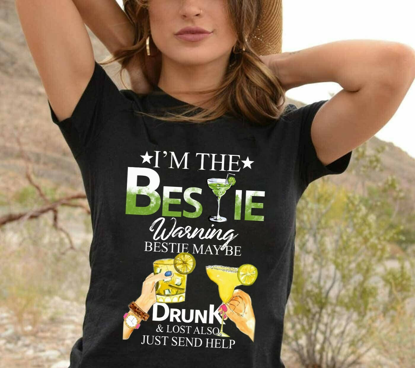 I'm The Bestie Warning Bestie Will Be Drunk And Lost Also Just Send Help,I'm The Help T-shirt Matching Bestie Gift Tee T-shirt Long Sleeve Sweatshirt Hoodie Jolly Family Gifts
