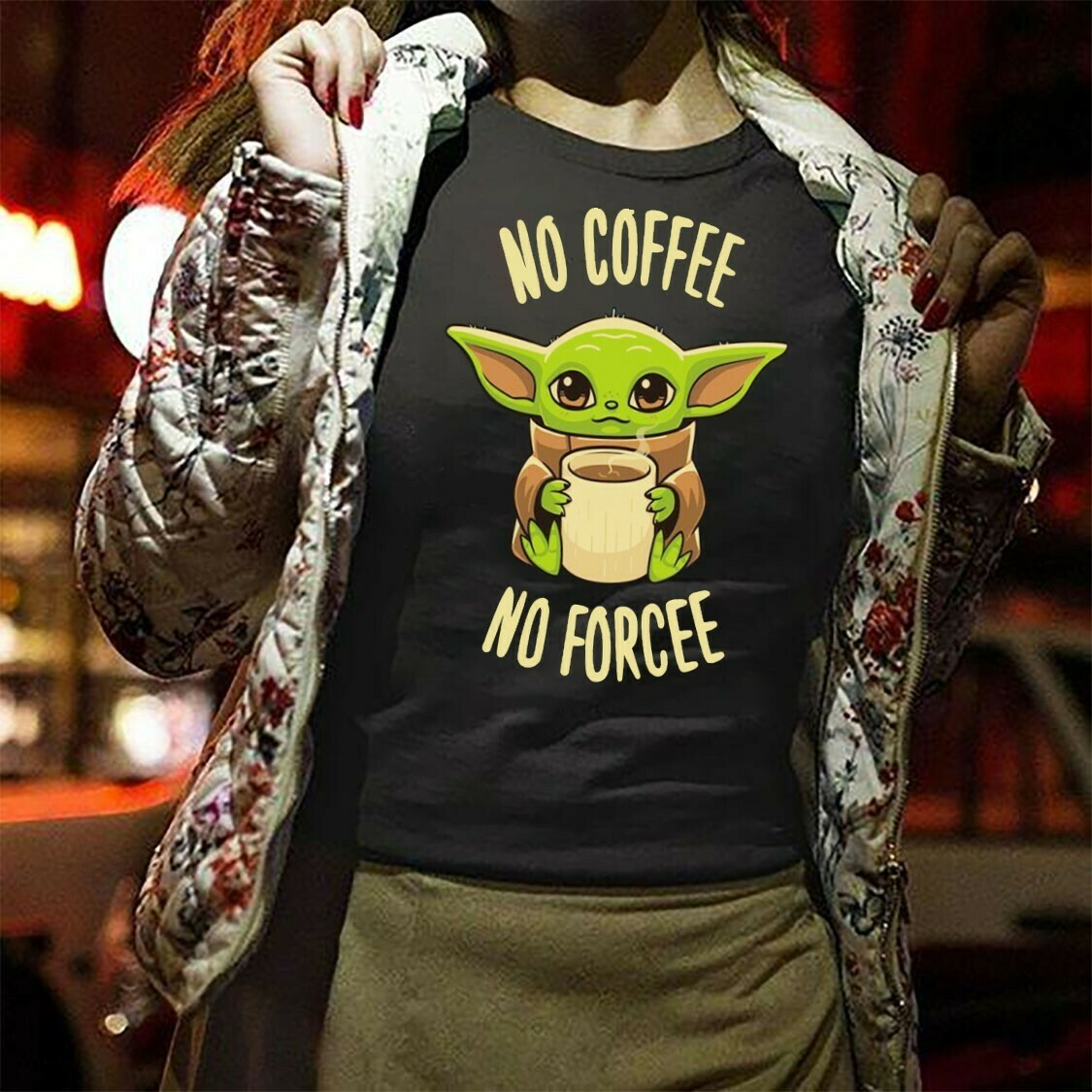 No Coffee No Forcee Baby Yoda Mandalorian Star Wars Kawaii King Boba Fett Lion King Pride Rock Mandalorian Funy Gifts Noel Party T-Shirt Long Sleeve Sweatshirt Hoodie Jolly Family Gifts