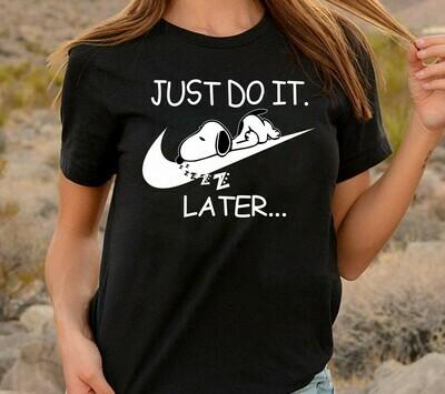 Snoopy Just Do It Later Shirt,Funny Nike Logo Fashion Shirts for Women Men Youth Kids Nike Vintage T-Shirt Long Sleeve Sweatshirt Hoodie Jolly Family Gifts