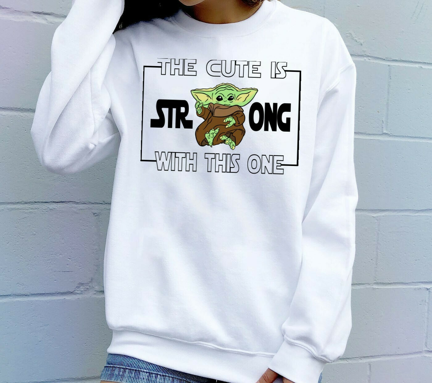 Baby Yoda The Cute Is Strong With This One,the Child Novelty Gift,The Mandalorian Star Wars The Rise of Skywalker,Star Galaxy Fans T shirt Long Sleeve Sweatshirt Hoodie Jolly Family Gifts