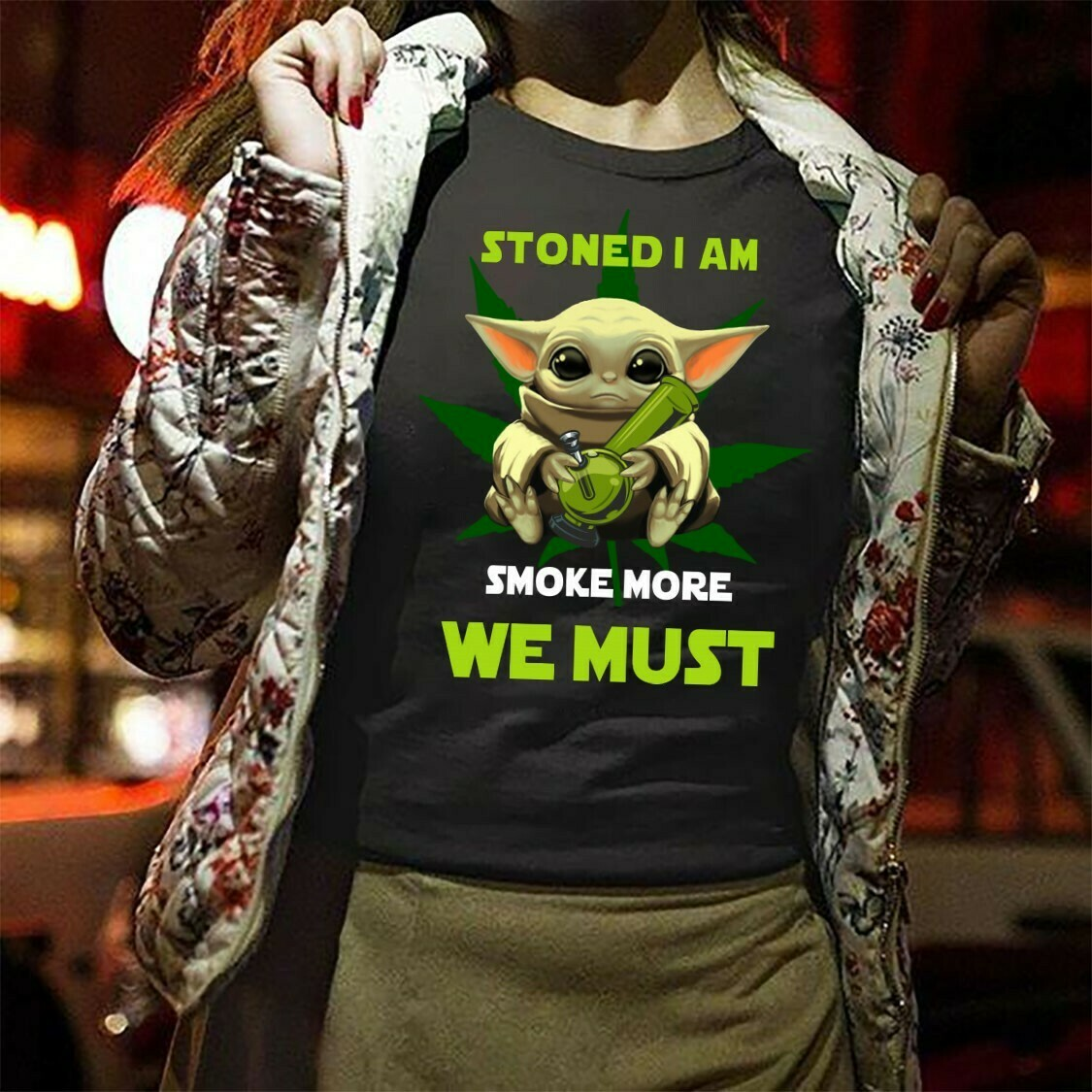 Baby Yoda Stoned I Am Smoke More We Must,Star Wars The Child The Manadorian Adopt This Jedi Funny Gift T-Shirt Long Sleeve Sweatshirt Hoodie Jolly Family Gifts